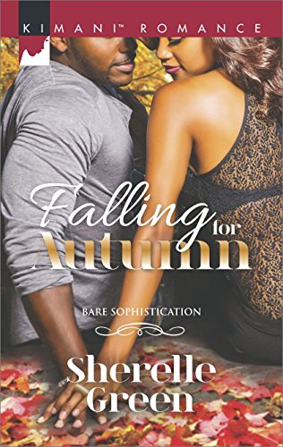 Falling for Autumn (Bare Sophistication) Sherelle Green