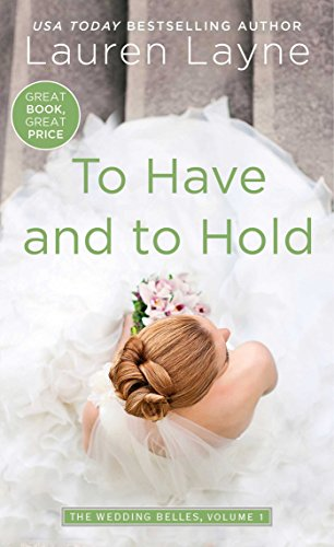 To Have and to Hold Lauren Layne