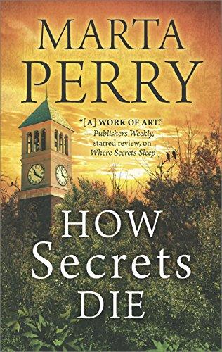 How Secrets Die Marta Perry