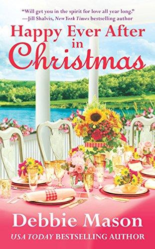 Happy Ever After in Christmas (Christmas, Colorado) Debbie Mason