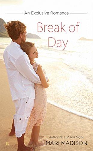 Break of Day (An Exclusive Romance) Mari Madison