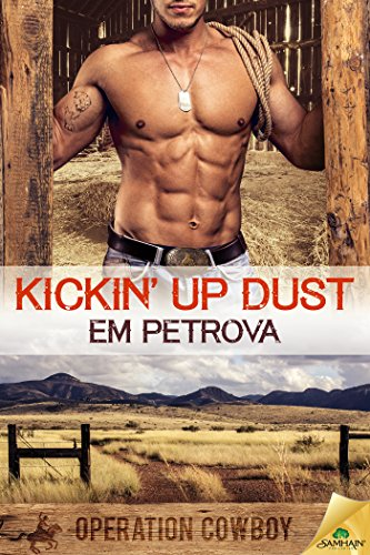 Kickin' Up Dust (Operation Cowboy) Em Petrova