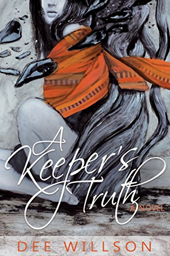 A Keeper's Truth Dee Willson