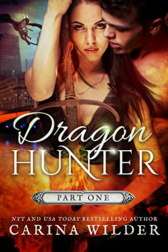 Dragon Hunter (Dragon Hunter Chronicles Book 1)