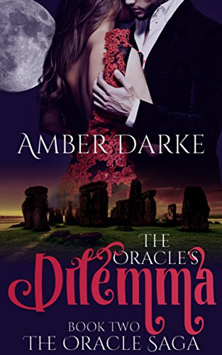 The Oracle's Dilemma Amber Darke