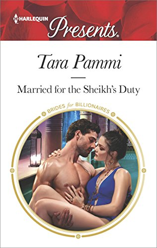 Married for the Sheikh's Duty (Brides for Billionaires) Tara Pammi