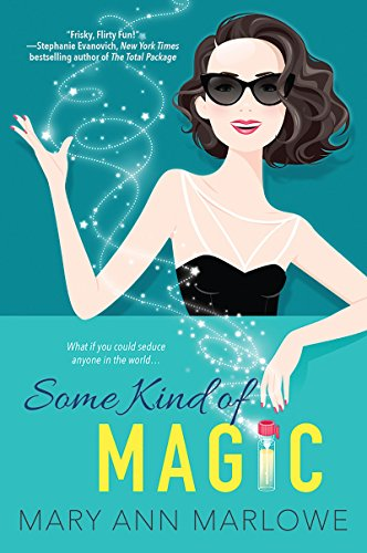 Some Kind of Magic (Flirting With Fame) Mary Ann Marlowe