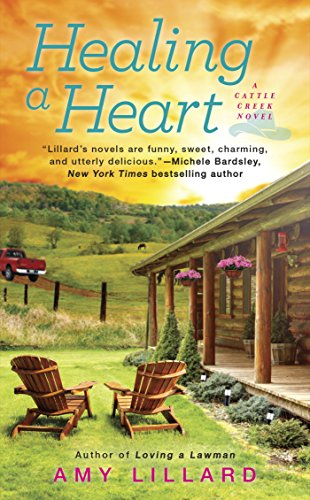 Healing a Heart (A Cattle Creek Novel) Lillard, Amy