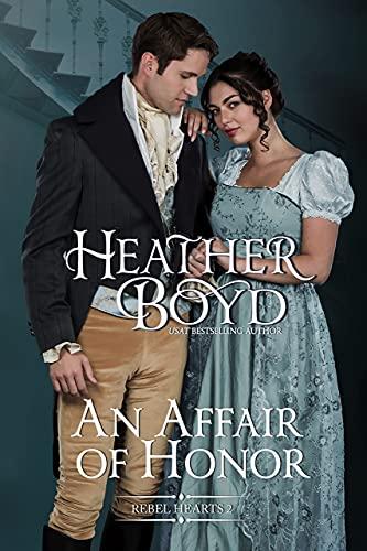 An Affair of Honor Heather Boyd