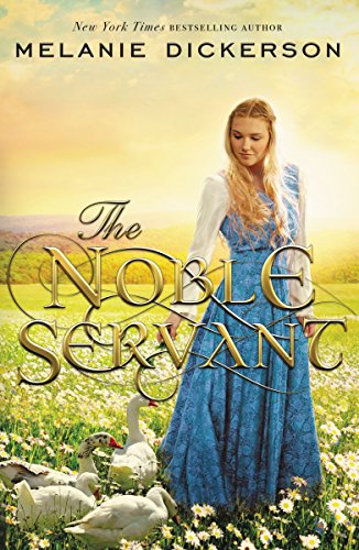 The Noble Servant Dickerson, Melanie