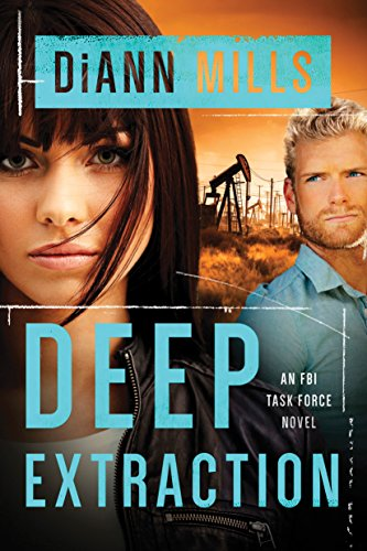 Deep Extraction (FBI Task Force Book 2) Mills, DiAnn