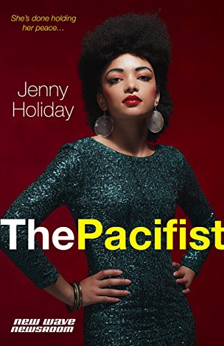 The Pacifist Jenny Holiday