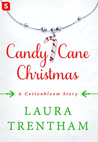 Candy Cane Christmas (Cottonbloom) Laura Trentham