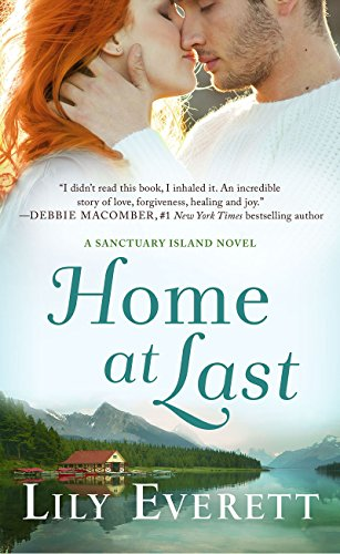 Home at Last: Sanctuary Island Book 6 Everett, Lily