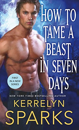 How to Tame a Beast in Seven Days (The Embraced) Sparks, Kerrelyn