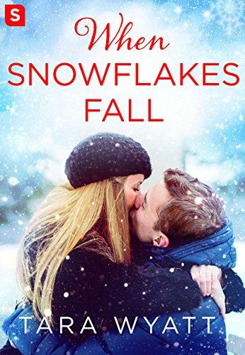 When Snowflakes Fall (The Graysons) Tara Wyatt