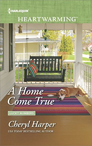 A Home Come True (Lucky Numbers) Cheryl Harper