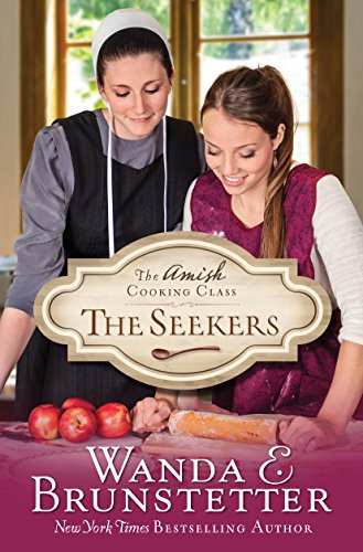 Amish Cooking Class - the Seekers Brunstetter, Wanda E.