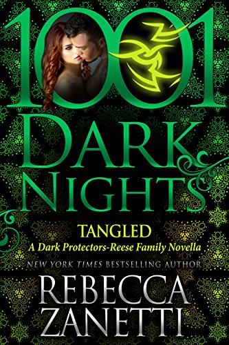 Tangled: A Dark Protectors--Reece Family Novella Zanetti, Rebecca
