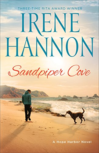 Sandpiper Cove: A Hope Harbor Novel Hannon, Irene