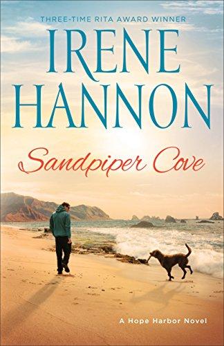 Sandpiper Cove: A Hope Harbor Novel Hannon, Irene