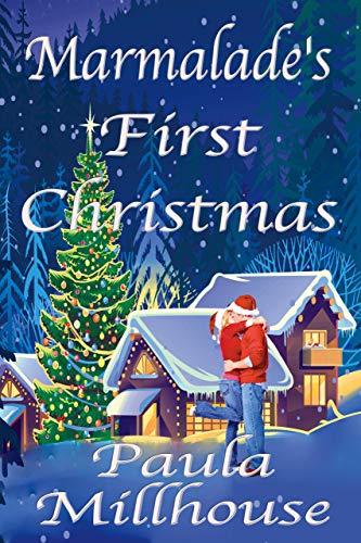 Marmalade's First Christmas Paula Millhouse
