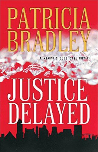 Justice Delayed Patricia Bradley