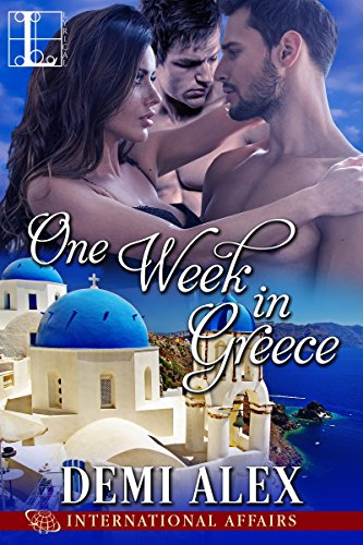 One Week in Greece (International Affairs) Alex, Demi