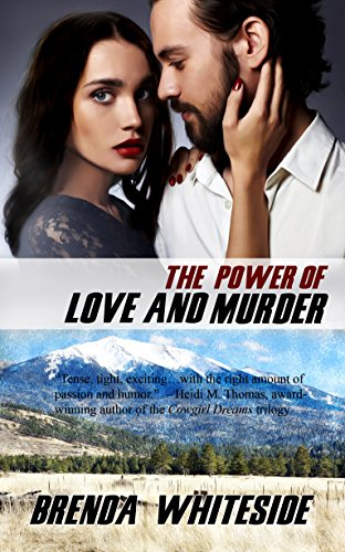 The Power of Love and Murder Brenda Whiteside