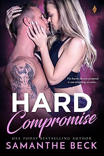 Hard Compromise (Compromise Me) Samanthe Beck