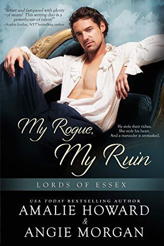 My Rogue, My Ruin Amalie Howard & Angie Morgan