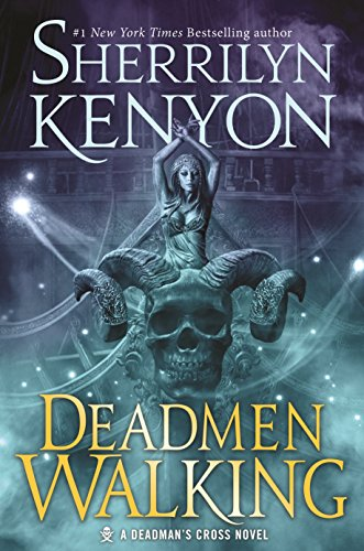 Deadmen Walking: A Deadman's Cross Novel Kenyon, Sherrilyn