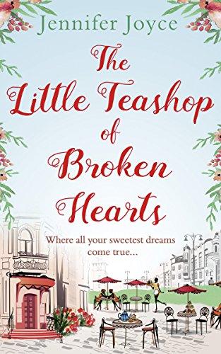 The Little Teashop of Broken Hearts Joyce, Jennifer