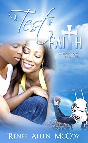 A Test of Faith Renee Allen McCoy