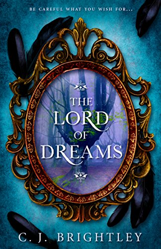 The Lord of Dreams Brightley, C. J.