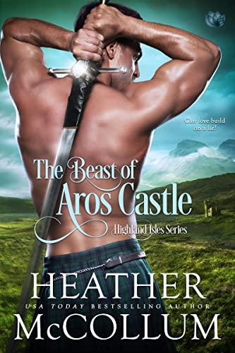The Beast of Aros Castle Heather McCollum