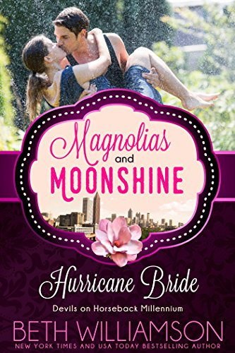 Hurricane Bride: Devils on Horseback Millennium (A Magnolias and Moonshine Novella Book 3) Williamson, Beth Moonshine, Magnolias and