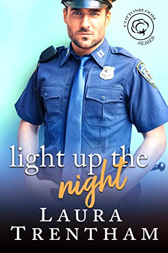 Light Up the Night: A Cottonbloom Novel Trentham, Laura