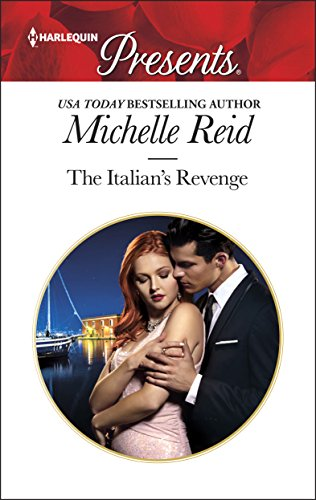 The Italian's Revenge (Passion) Michelle Reid