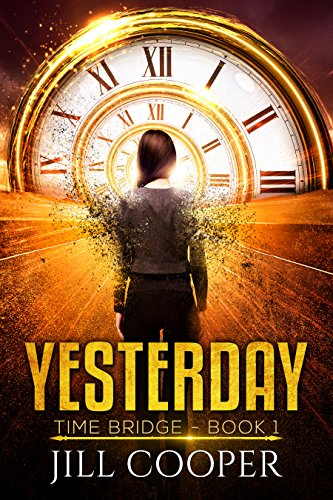 Yesterday (The Bridge Book 1) Cooper, Jill