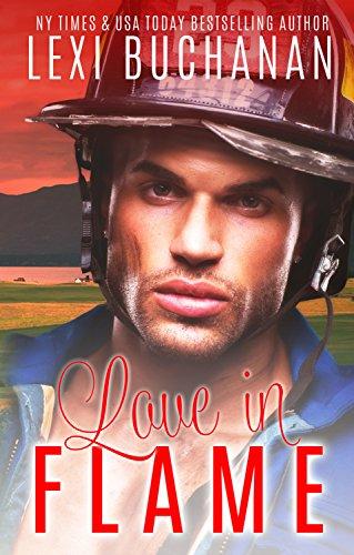 Love in Flame Lexi Buchanan & Robin Harper & Abigail Higson