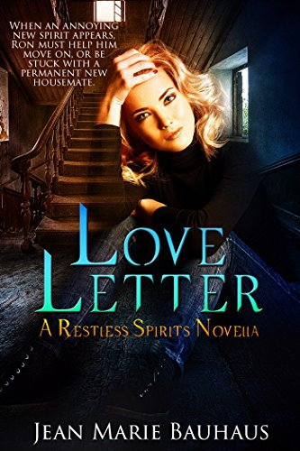 Love Letter: A Restless Spirits Novella Jean Marie Bauhaus