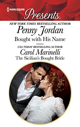 Bought With His Name & the Sicilian's Bought Bride Jordan, Penny Marinelli, Carol