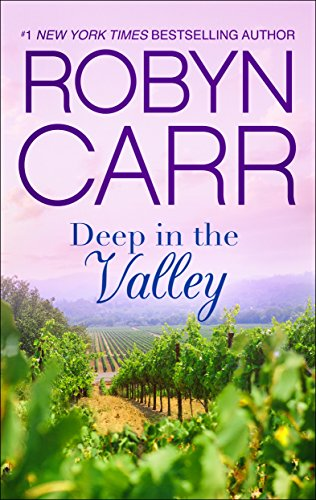 Deep in the Valley (A Grace Valley Novel) Carr, Robyn