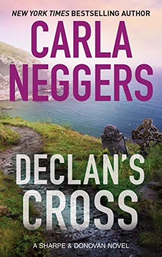 Declan's Cross (Sharpe & Donovan) Neggers, Carla