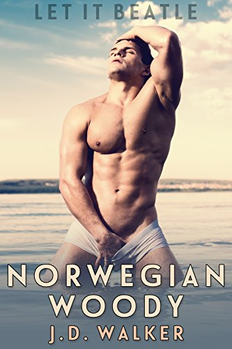 Norwegian Woody (Let It Beatle Book 4) Walker, J.D.