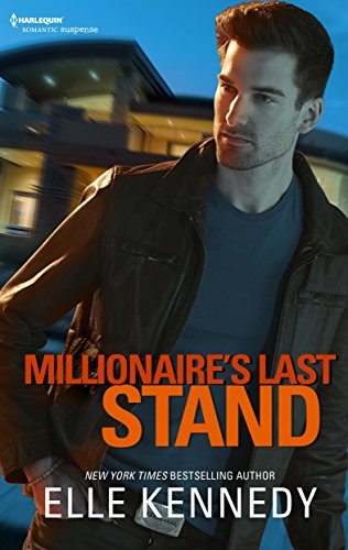 Millionaire's Last Stand (Small-Town Scandals) Kennedy, Elle