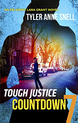 Tough Justice: Countdown (Part 7 of 8) Tyler Anne Snell