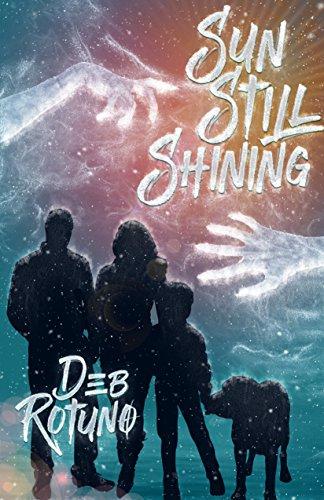 Sun Still Shining (Rain Must Fall Book 2) Deb Rotuno