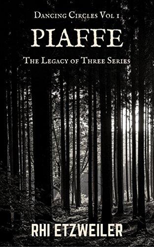 Piaffe (The Legacy of Three) Rhi Etzweiler